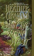 And One Rode West | Heather Graham |