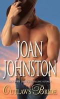 Outlaw's Bride | Joan Johnston |