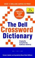 The Dell Crossword Dictionary   Wayne Robert Williams  
