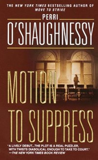 Motion to Suppress | Perri O'shaughnessy |