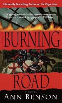 The Burning Road   Ann Benson  
