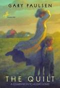 The Quilt | Gary Paulsen |