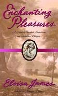 Enchanting Pleasures | Eloisa James |