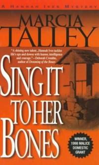 Sing It to Her Bones | Marcia Dutton Talley |