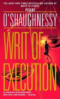 Writ of Execution | Perri O'shaughnessy |