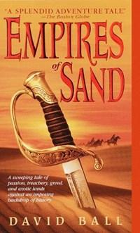Empires of Sand   David W. Ball  