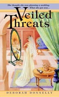 Veiled Threats   Deborah Donnelly  