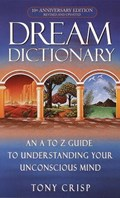 Dream Dictionary   Tony Crisp  