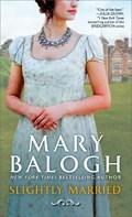 Slightly Married   Mary Balogh  