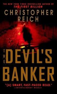 The Devil's Banker   Christopher Reich  