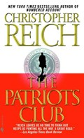 The Patriots Club | Christopher Reich |