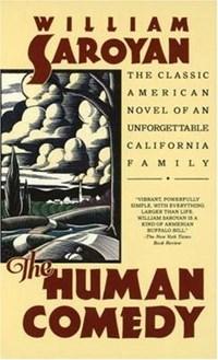 The Human Comedy   William Saroyan  