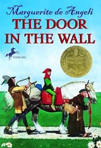 The Door in the Wall   Marguerite De Angeli  