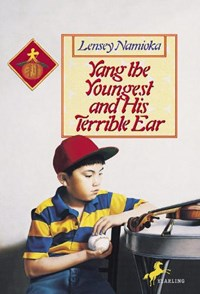 Yang the Youngest and His Terrible Ear | Lensey Namioka |