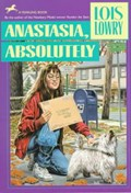 Anastasia, Absolutely   Lois Lowry  