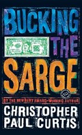 Bucking the Sarge | Christopher Paul Curtis |