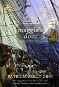 Maggie's Door | Patricia Reilly Giff |
