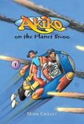Akiko on the Planet Smoo | Mark Crilley |