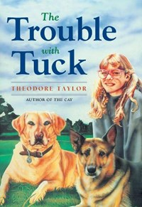 The Trouble With Tuck   Theodore Taylor  
