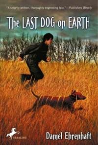 The Last Dog on Earth | Daniel Ehrenhaft |