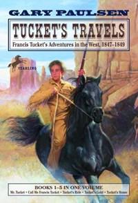 Tucket's Travels   Gary Paulsen  