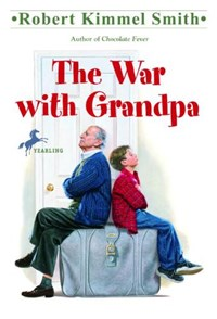 The War With Grandpa   Robert Kimmel Smith  