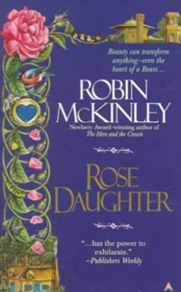 Rose Daughter | Robin McKinley |