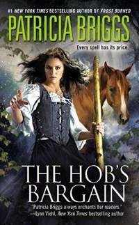 The Hob's Bargain   Patricia Briggs  