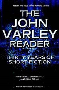 The John Varley Reader | John Varley |