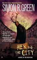 Hex And The City | Simon R. Green |