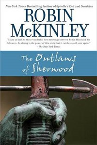 The Outlaws of Sherwood   Robin McKinley  