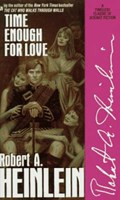 Time Enough for Love | Robert A. Heinlein |