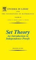 Set Theory An Introduction To Independence Proofs | Kenneth Kunen |