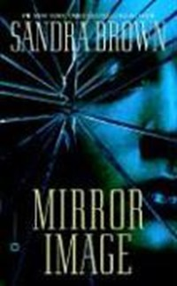 Mirror Image   Sandra Brown  
