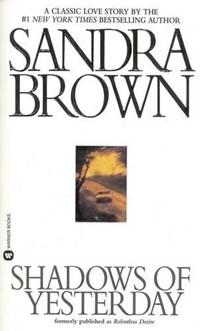 Shadows of Yesterday | Sandra Brown |