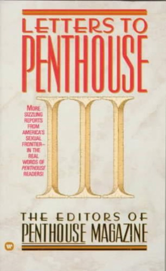 Letters to Penthouse III