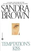 Temptation's Kiss | Sandra Brown |