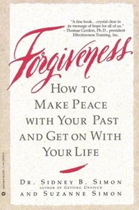 Forgiveness | Simon, Sidney B. ; Simon, Suzanne |