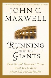 Running With the Giants | John C. Maxwell |