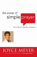 The Power of Simple Prayer | Joyce Meyer |