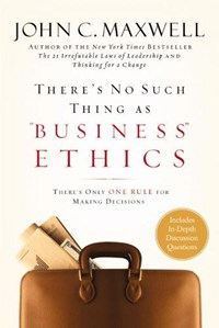 """There's No Such Thing As """"Business"""" Ethics 