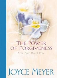 The Power of Forgiveness   Joyce Meyer  