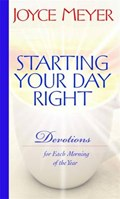 Starting Your Day Right   Joyce Meyer  