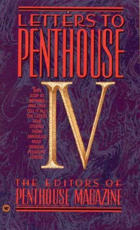 Letters to Penthouse IV