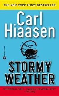 Stormy Weather   Carl Hiaasen  