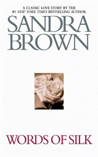 Words of Silk   Sandra Brown  