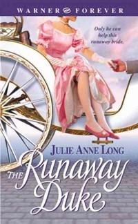 The Runaway Duke | Julie Anne Long |