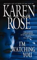I'm Watching You | Karen Rose |