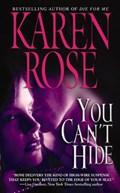 You Can't Hide | Karen Rose |