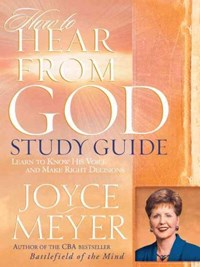 How To Hear From God Study Guide   Joyce Meyer  